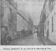 Hermosa perspectiva de un trozo de la calle Lope de Vega.