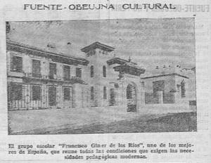 """El grupo escolar """"Francisco Giner de los Ríos"""", uno de los mejores de España, que recibe todas las condiciones que exigen las necesidades pedagógicas modernas."""