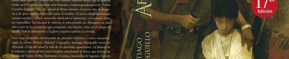 Africanus el hijo del cónsul de Santiago Posteguillo