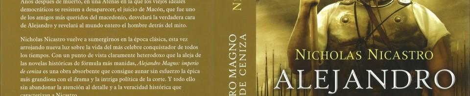 Alejandro Magno Imperio de Ceniza de Nicholas Nicastro