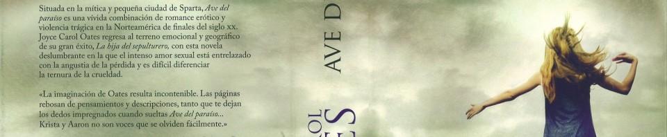 Ave del Paraiso de Joyce Carol Oates