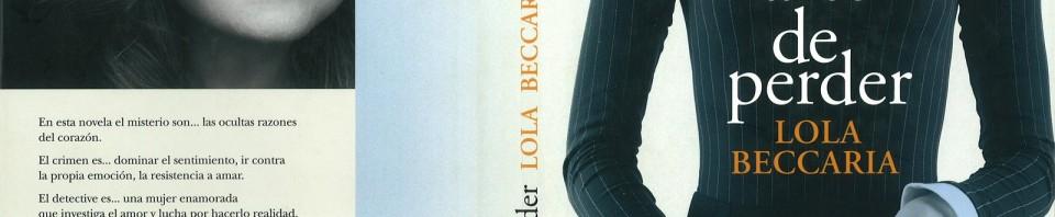 El arte de perder de Lola Beccaria