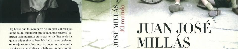 El mundo de Juan José Millás