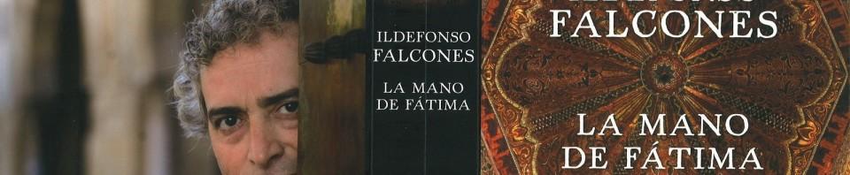 La mano de Fátima de Ildefonso Falcones de Sierra