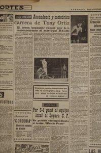 Hace 50 años Miércoles, 7 de septiembre de 1966 Ascendente y meteórica carrera de Tony Ortiz -