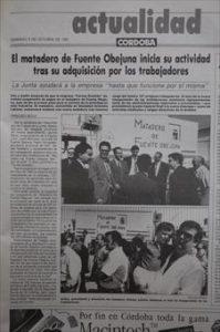 Hace 25 años Domingo, 6 de octubre de 1991 El autogestionado matadero de Fuente Obejuna reabre -